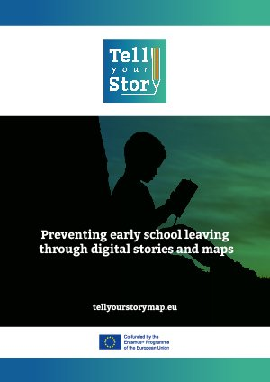 Preventing early school leaving through digital stories and maps